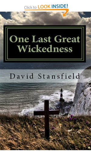 One Last Great Wickedness